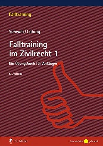 9783811445079: Falltraining im Zivilrecht 1: Ein Übungsbuch für Anfänger (Müller C. F. Start)