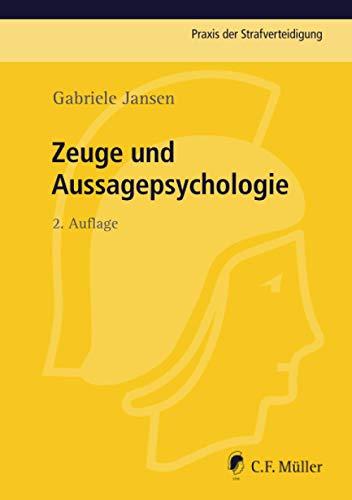 Zeuge und Aussagepsychologie: Gabriele Jansen
