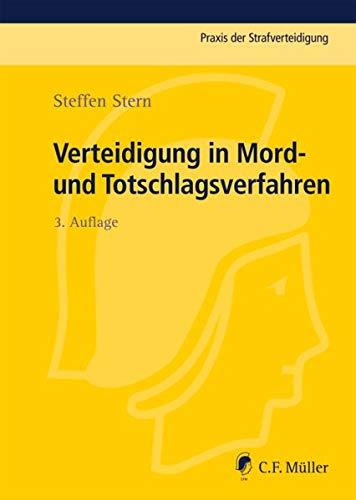 Verteidigung in Mord- und Totschlagsverfahren: Steffen Stern