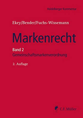 9783811453012: Heidelberger Kommentar Markenrecht Band 2: Unionsmarkenverordnung