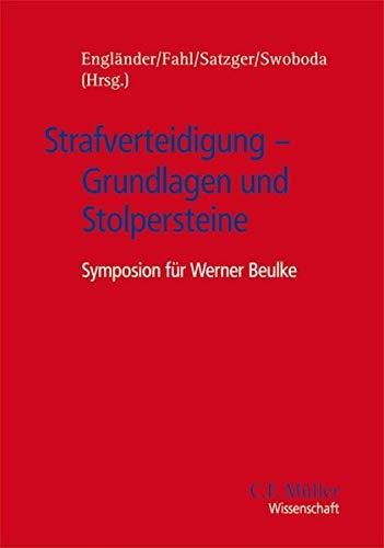 Strafverteidigung - Grundlagen und Stolpersteine: Armin Engl�nder