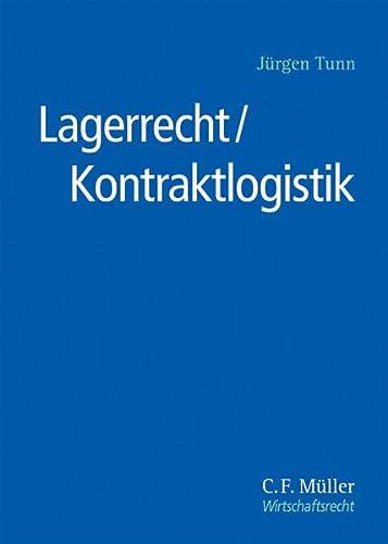9783811456013: Lagerrecht/Kontraktlogistik