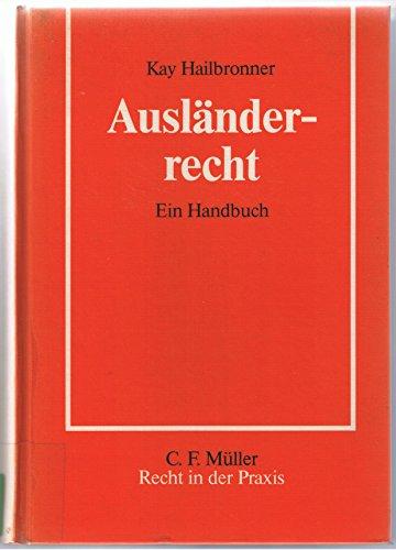 9783811456846: Ausländerrecht. Ein Handbuch
