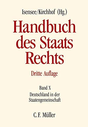 Handbuch des Staatsrechts Band X: Josef Isensee