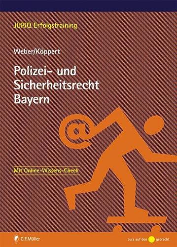 9783811470477: Polizei- und Sicherheitsrecht Bayern