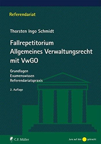 9783811471054: Schmidt, T: Fallrepetitorium Allgemeines Verwaltungsrecht
