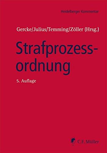 Heidelberger Kommentar Strafprozessordnung: Karl-Peter Julius