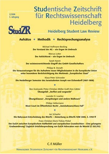 9783811477124: Studentische Zeitschrift für Rechtswissenschaft Heidelberg, StudZR, H.2/2008 : Aufsätze; Methodik; Rechtsprechungsanalyse