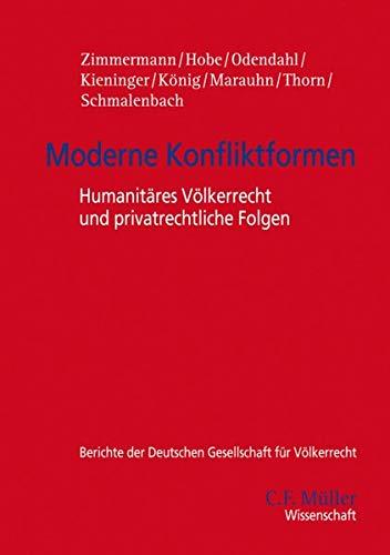 Moderne Konfliktformen: Odendahl, Stephan Hobe, Zimmermann