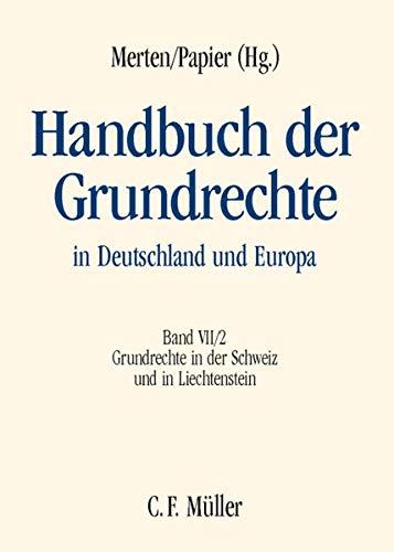 Handbuch der Grundrechte in Deutschland und Europa 7: Jean-François Aubert