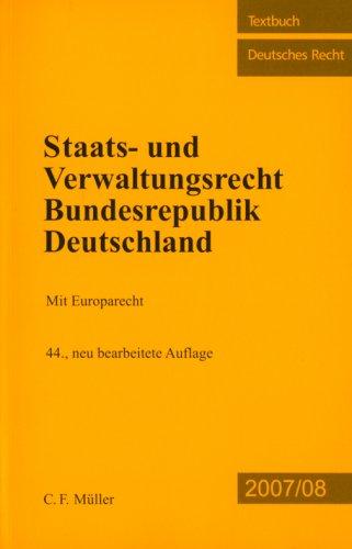 Staats- und Verwaltungsrecht Bundesrepublik Deutschland: Mit Europarecht: Kirchhof, Paul, Charlotte