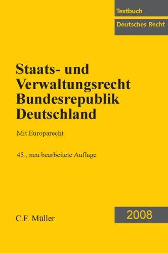 Staats- und Verwaltungsrecht Bundesrepublik Deutschland: Mit Europarecht: Kirchhof, Paul, Kreuter-Kirchhof,