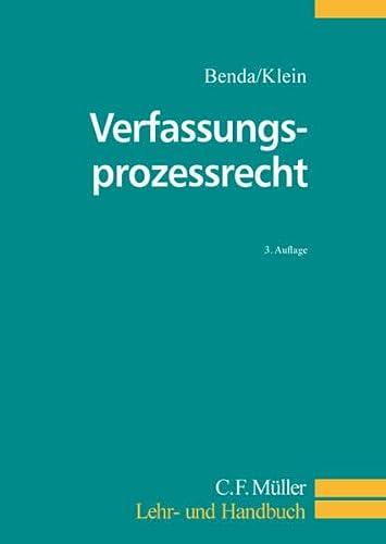 Verfassungsprozessrecht: Ernst Benda