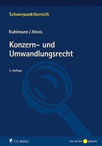 Konzern- und Umwandlungsrecht - Jens, Kuhlmann und Ahnis Erik