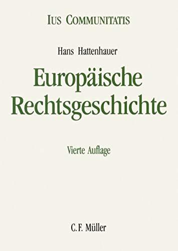 9783811484047: Europäische Rechtsgeschichte