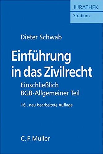 9783811490345: Einführung in das Zivilrecht: Einschließlich BGB - Allgemeiner Teil