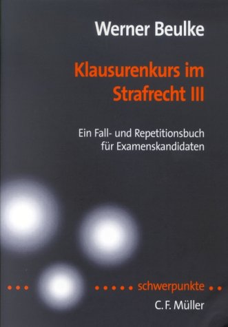 9783811490390: Klausurenkurs im Strafrecht 3.