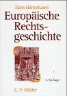 9783811490987: Europäische Rechtsgeschichte