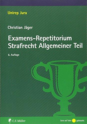 9783811493292: Examens-Repetitorium Strafrecht Allgemeiner Teil