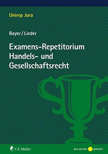 9783811494015: Examens-Repetitorium Handels- und Gesellschaftsrecht