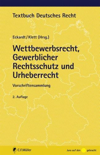 9783811496040: Wettbewerbsrecht, Gewerblicher Rechtsschutz und Urheberrecht: Vorschriftensammlung