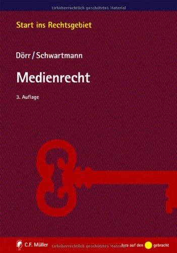 Medienrecht - Dieter, Dörr und Schwartmann Rolf
