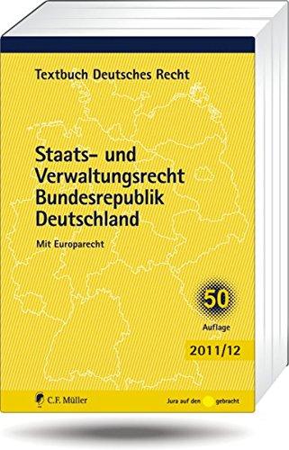9783811496590: Staats- und Verwaltungsrecht Bundesrepublik Deutschland: Mit Europarecht