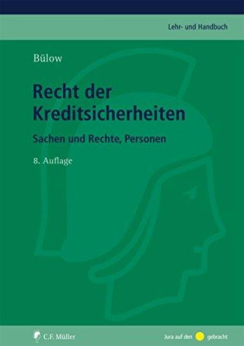 Recht der Kreditsicherheiten: Peter Bülow