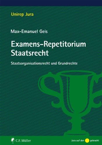 9783811497436: Examens-Repetitorium Staatsrecht: Staatsorganisationsrecht und Grundrechte