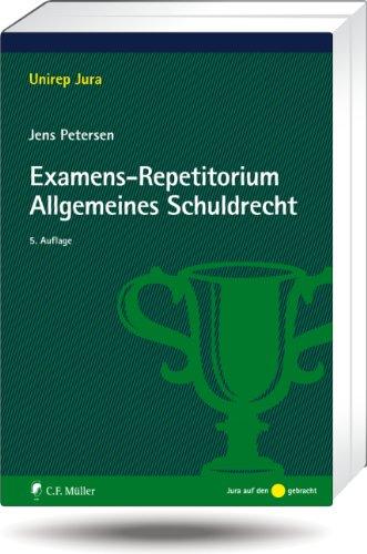 9783811498372: Examens-Repetitorium Allgemeines Schuldrecht