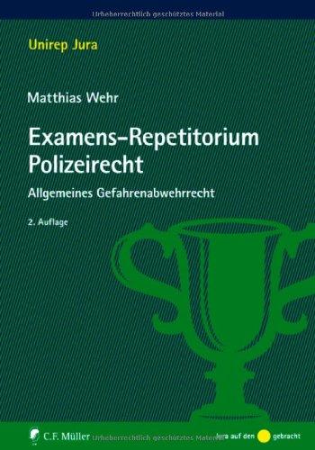 9783811498389: Examens-Repetitorium Polizeirecht: Allgemeines Gefahrenabwehrrecht