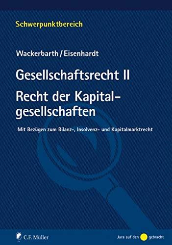 9783811498419: Gesellschaftsrecht II. Recht der Kapitalgesellschaften