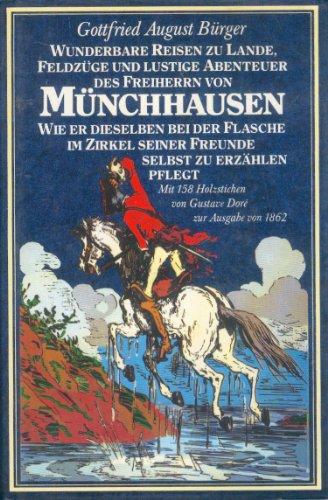 Wunderbare Reisen zu Lande, Feldzüge und lustige Abenteuer des Freiherrn von Münchhausen (3811800086) by [???]