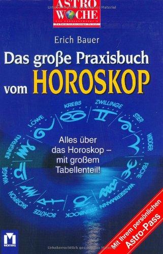 9783811810099: Astrowoche: Das grosse Praxisbuch vom Horoskop
