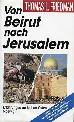 9783811811546: Von Beirut nach Jerusalem. Erfahrungen im Nahen Osten