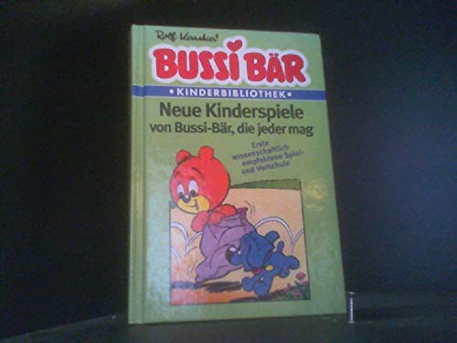 9783811811690: Bussi B�r - Neue Kinderspiele