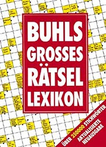 9783811811720: Buhls Grosses Rätsellexikon