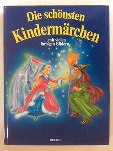9783811812055: Die schönsten Kindermärchen. Illustriertes Märchenbuch