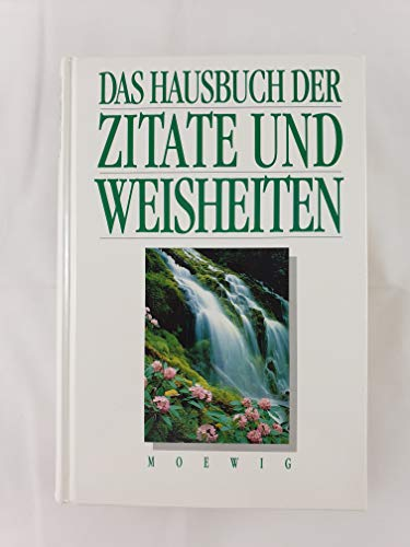 9783811812109: Das Hausbuch der Zitate und Weisheiten. Das grosse Hausbuch der Zitate