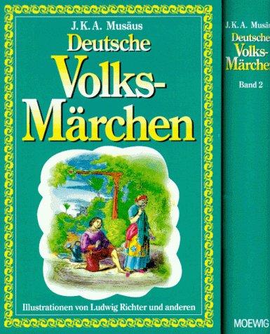 Deutsche Volksmärchen. Band 2.: Musäus, Johann August: