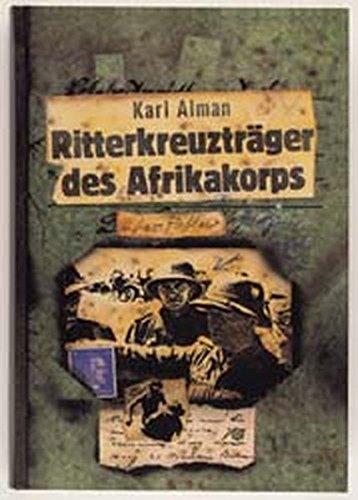 9783811814578: Ritterkreuzträger des Afrikakorps.