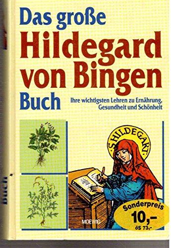 Das große Hildegard von Bingen Buch.: Heidelore Kluge