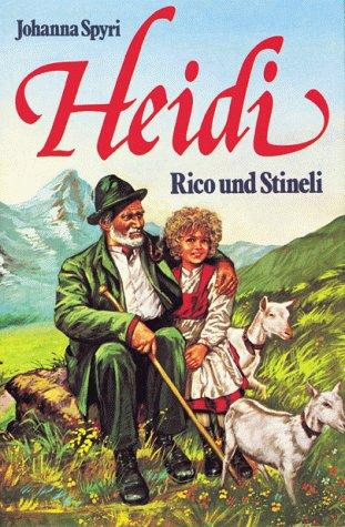 9783811815544: Heidi. Rico und Stineli