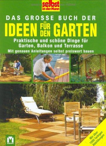 9783811815612: Das grosse Buch der Ideen für den Garten: Praktische und schöne Dinge für Garten, Balkon und Terrasse
