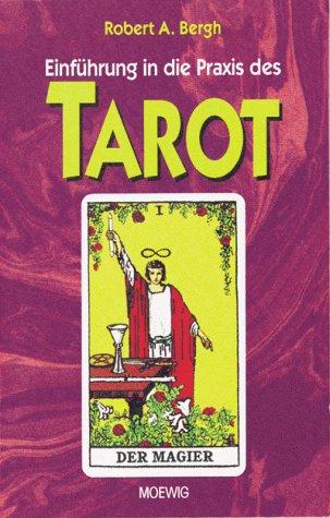9783811815759: Einführung in die Praxis des Tarot
