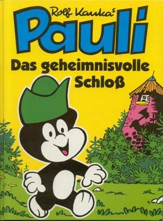 9783811816046: Pauli - Das geheimnisvolle Schloss