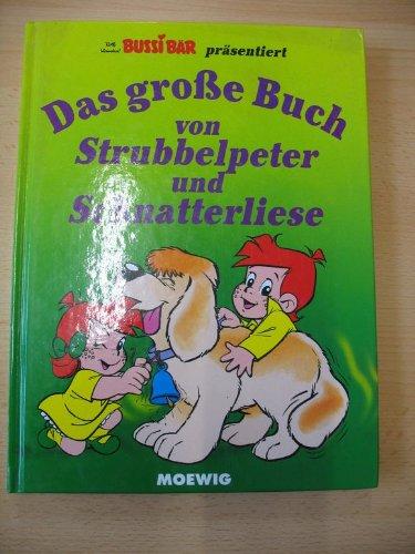 Bussi Bär präsentiert: Das große Buch von: Rolf Kauka