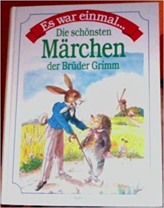 9783811816237: Es war einmal ... Die schönsten Märchen der Brüder Grimm