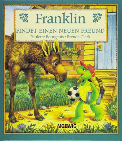 9783811816305: Franklin findet einen neuen Freund
