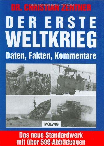 9783811816527: Der Erste Weltkrieg. Daten, Fakten, Kommentare.